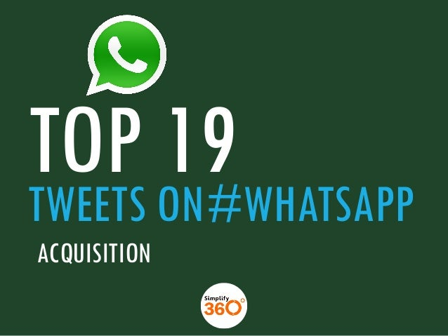 TOP ON#WHATSAPP 19 TWEETS ACQUISITION