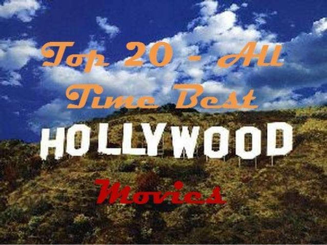 Top 20   all time best hollywood movies