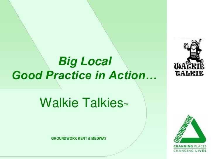 Walkie Talkie in Dartford