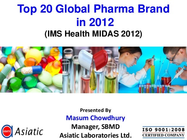 Top 20 global pharma brand in 2012 ims health midas 2012