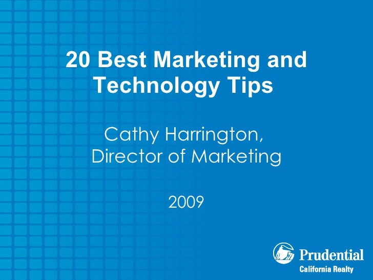 20 Best Marketing and Technology Tips   Cathy Harrington,  Director of Marketing 2009