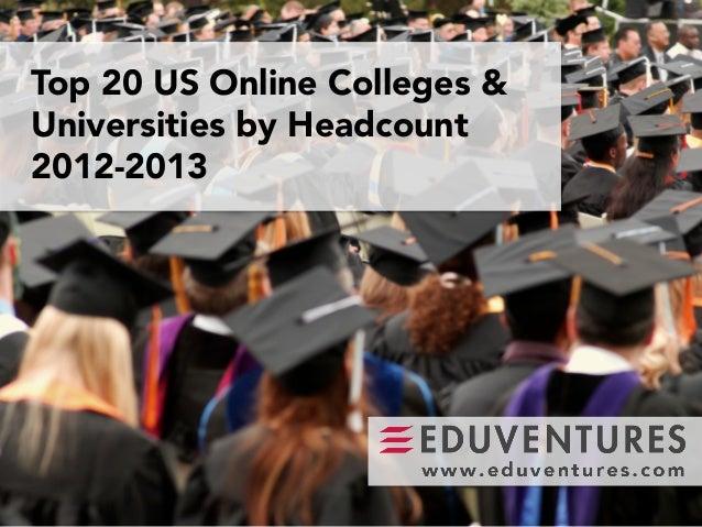 Top 20 US Online Colleges &Universities by Headcount2012-2013