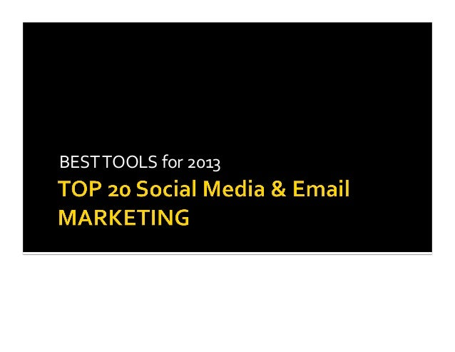 2013 Top Social Media and Online Marketing Tools