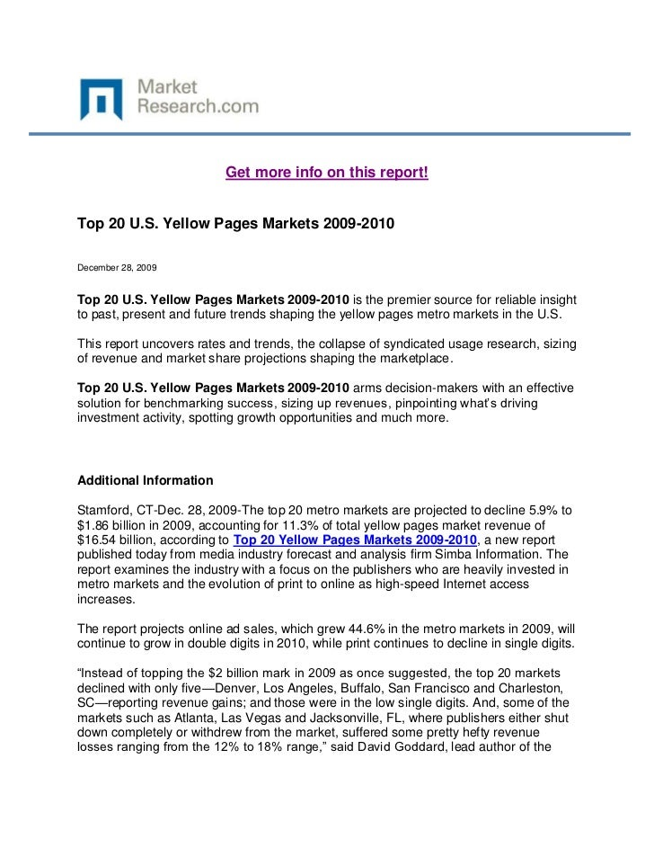 Get more info on this report!Top 20 U.S. Yellow Pages Markets 2009-2010December 28, 2009Top 20 U.S. Yellow Pages Markets 2...