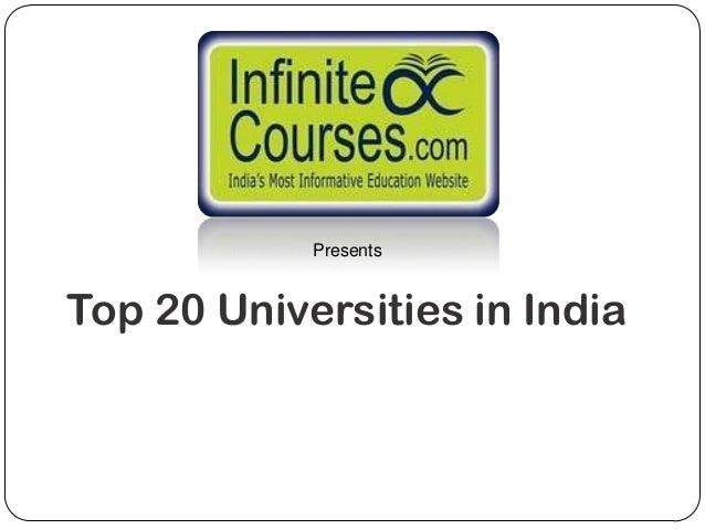 PresentsTop 20 Universities in India