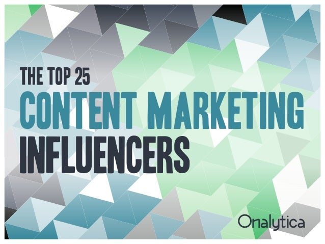 The Top 25 Content Marketing Influencers