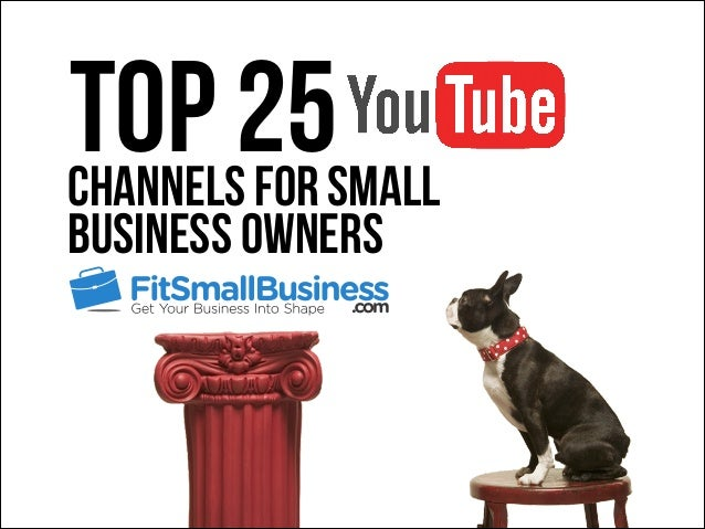 Top 25Channels For Small Business Owners
