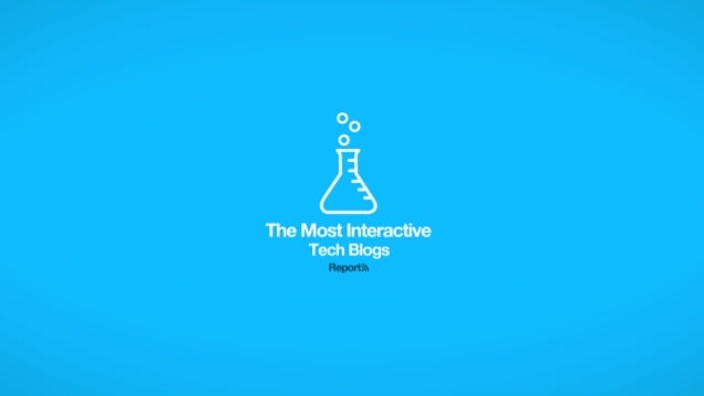 The primary goal of the analysis was to determine which tech blogs are most interactive both internally and on social medi...