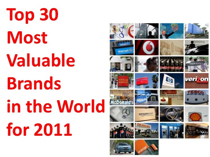 Top 30 Most Valuable Brands in 2011