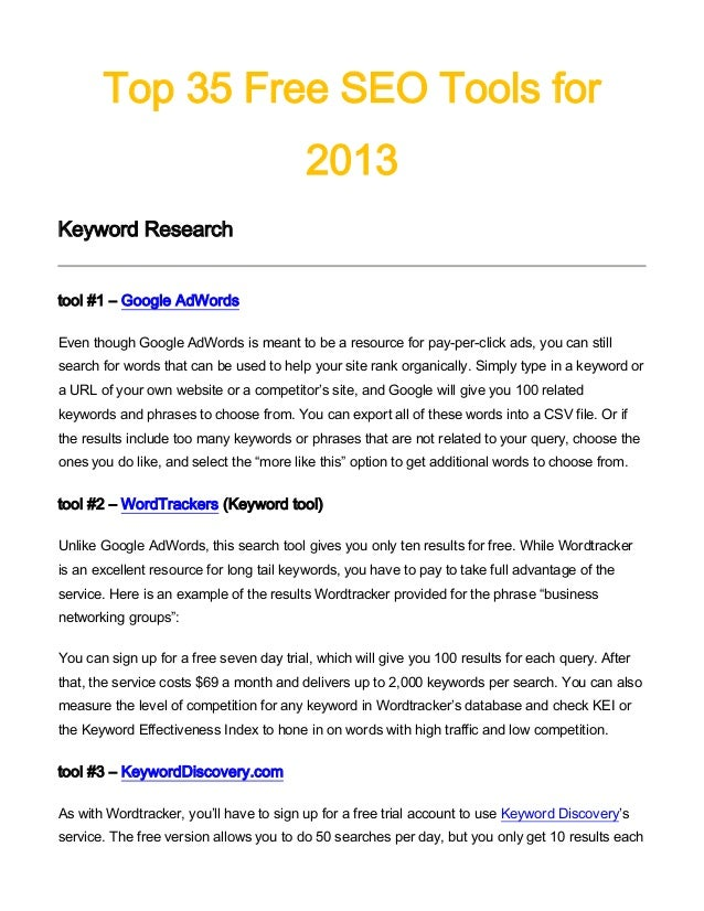 Top 35 Free SEO Tools for                                          2013Keyword Researchtool #1 – Google AdWordsEven though...