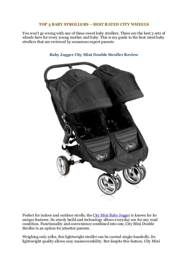 TOP 3 BABY STROLLERS – BEST RATED CITY WHEELSYou won't go wrong with any of these sweet baby strollers. These are the best...