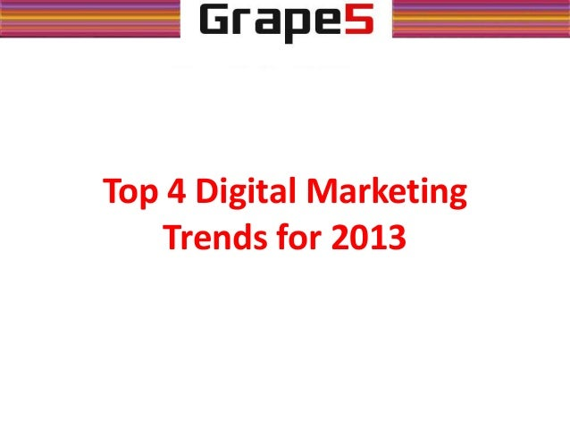 Top 4 Digital Marketing Trends for 2013