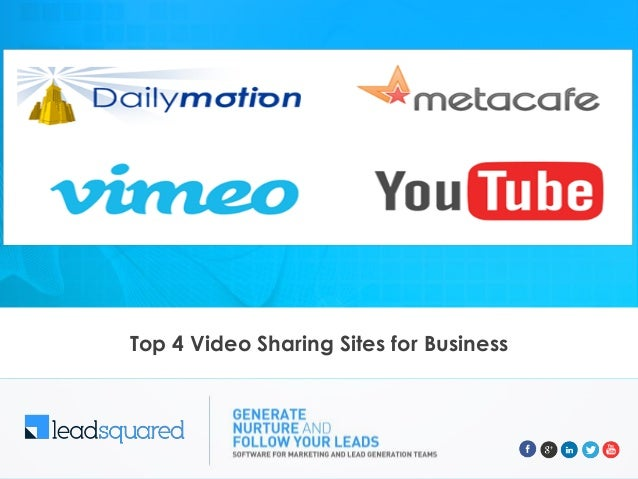 Top 4 Video Sharing Sites