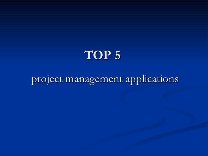 TOP 5project management applications