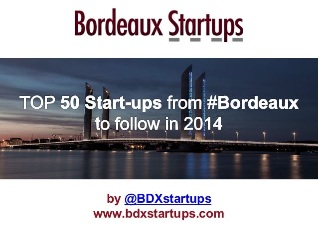 Top 50 Startups from Bordeaux to follow in 2014