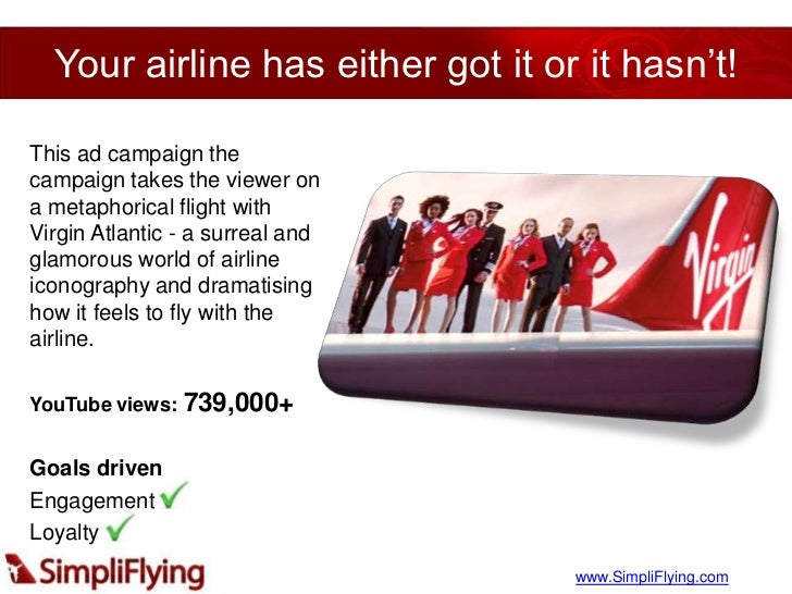 virgin airline case study Provide a hypothetical romi analysis if virgin spent of the campaign spending and a break-even analysis of the airline's virgin atlantic also decided to.
