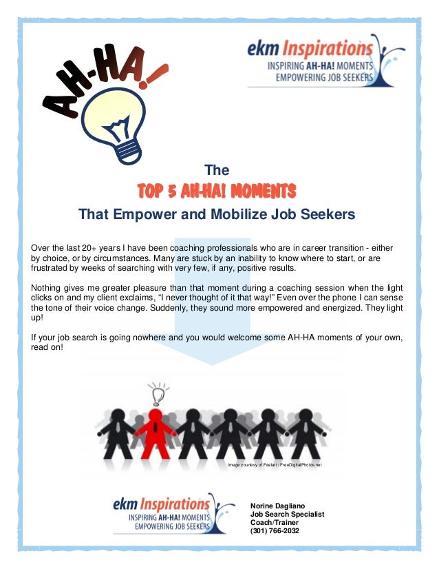 The Top 5 AH-HA Moments That Empower and Motivate Job Seekers