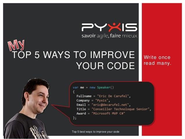 Top 5 best ways to improve your code   pyxis v2 - en