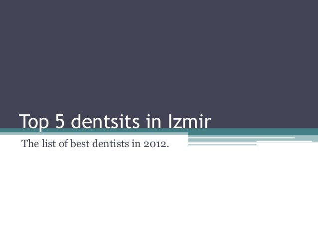 Top 5 dentsits in Izmir