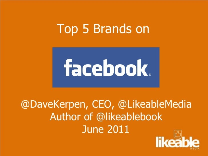 Top Five Brands on Facebook
