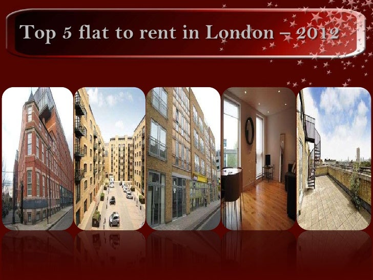 Top 5 flat to rent in London – 2012