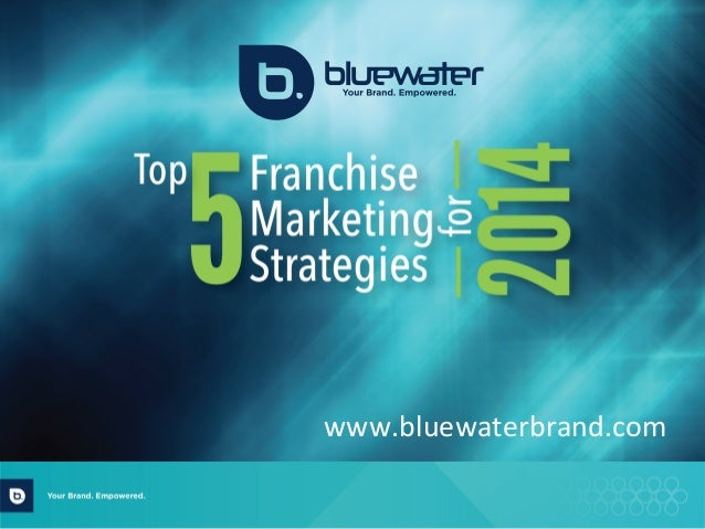 Top 5 Franchise Marketing Strategies for 2014