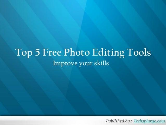 Top 5 free photo editing tools
