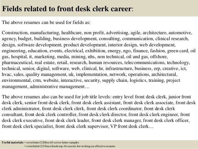 fields related to front desk clerk career the above resumes
