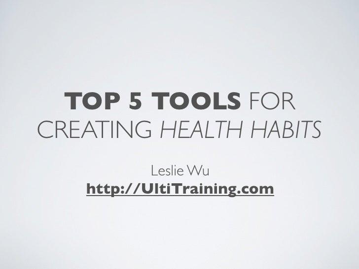 Top 5 Training/Health Habit Tools