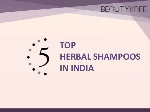 TOP HERBAL SHAMPOOS IN INDIA