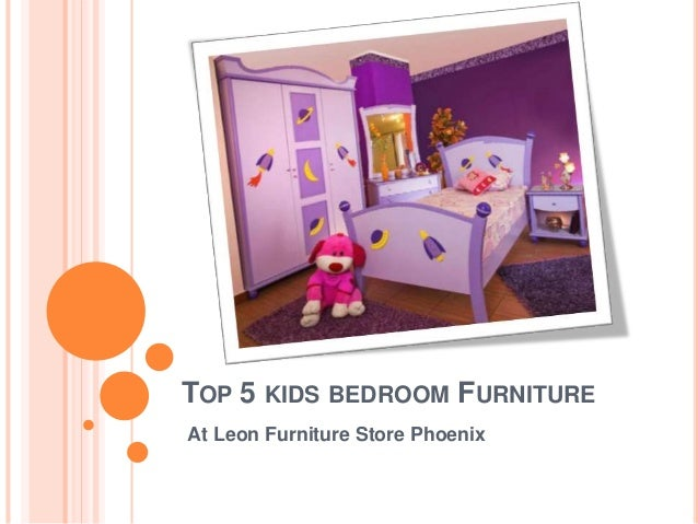 Top 5 kids bedroom Furniture Collection at Leon Furniture