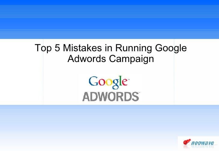 Top 5 Mistakes In Running Google Adwords