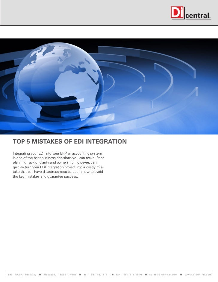 Top 5 mistakes of EDI Integration      Integrating your EDI into your ERP or accounting system      is one of the best bus...