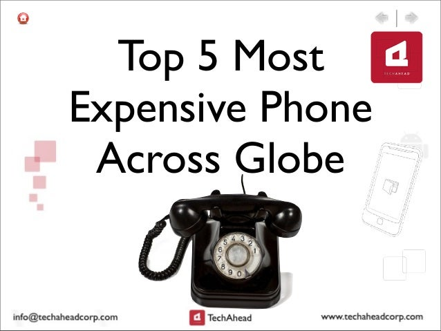 Top 5 MostExpensive PhoneAcross Globe
