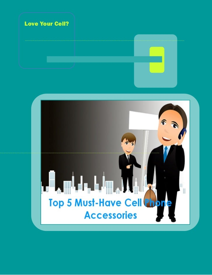 Top 5 Must-Have Cell Phone Accessories