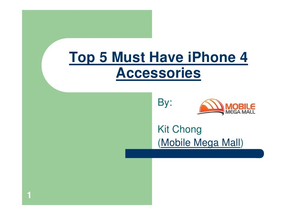 Top 5 must have i phone 4 accessories