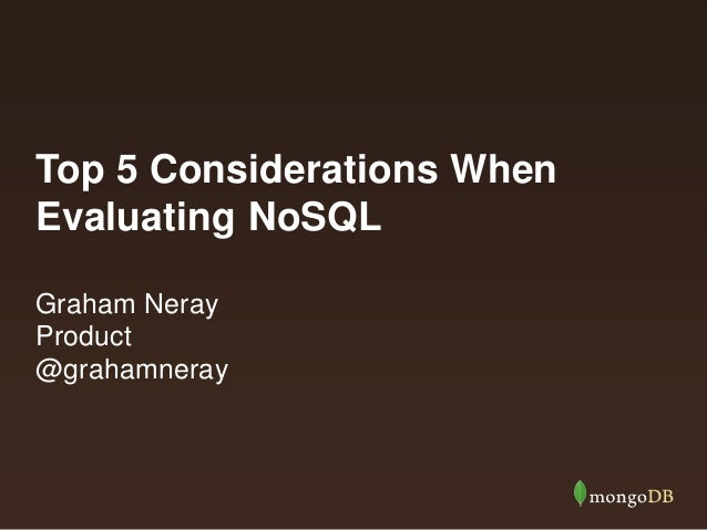 Top 5 Considerations When Evaluating NoSQL