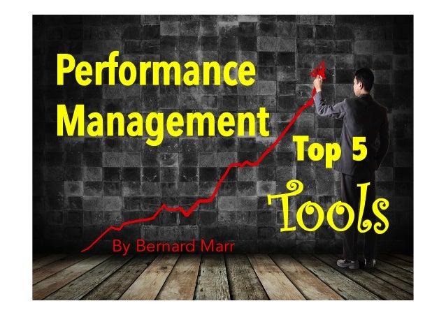 Performance Management Top 5 ToolsBy Bernard Marr