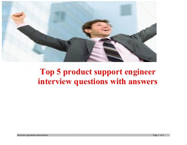 Top 5 product support engineer interview questions with answers  Interview questions and answers  Page 1 of 8