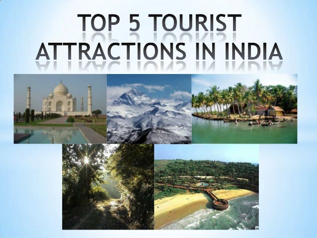 Top 5 Tourist Attractions In India