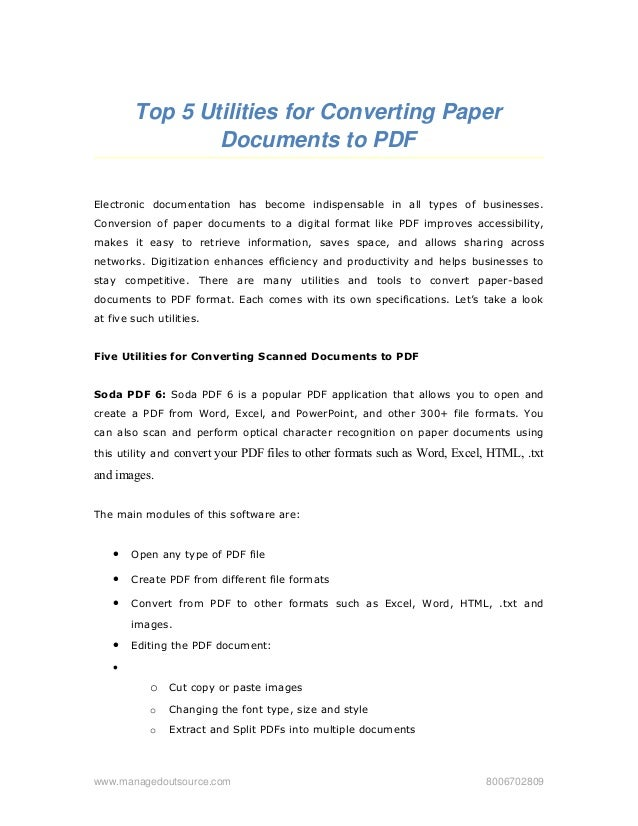 Top 5 Utilities for Converting Paper  Documents to PDF Electronic documentation has become indispensable in all types of b...