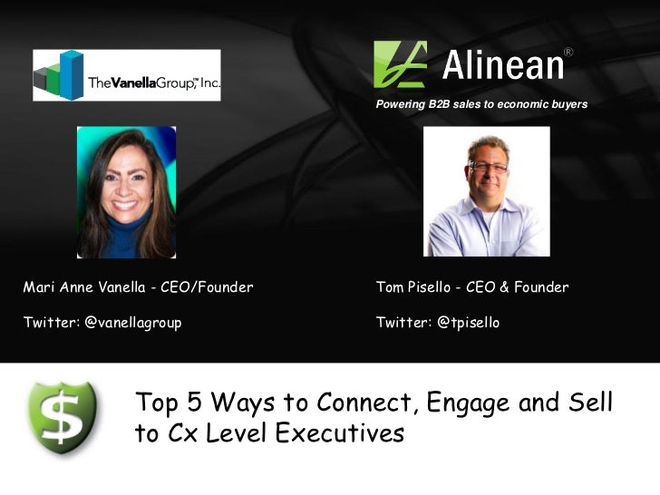 Top 5 Ways To Connect Engage And Sell Executives - Feb 2012
