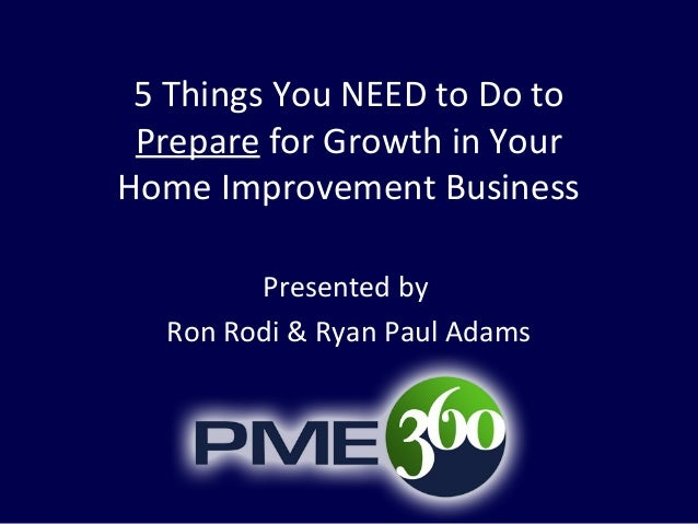 5 Ways to Prepare Your Home Improvement Business for Growth
