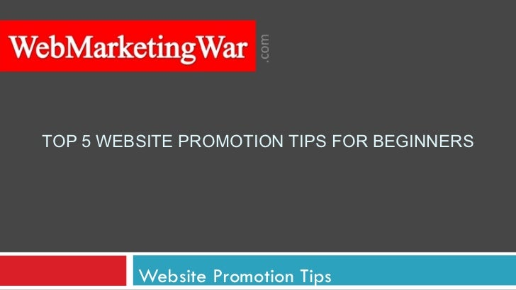TOP 5 WEBSITE PROMOTION TIPS FOR BEGINNERS Website Promotion Tips
