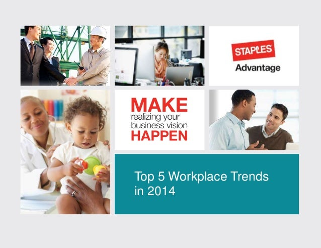 Top 5 workplace trends in 2014