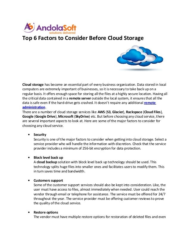 Top 6 Factors to Consider Before Cloud StorageCloud storage has become an essential part of every business organization. D...