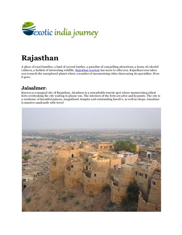 RajasthanA place of royal families, a land of several battles, a paradise of compelling attractions, a home of colorfulcul...
