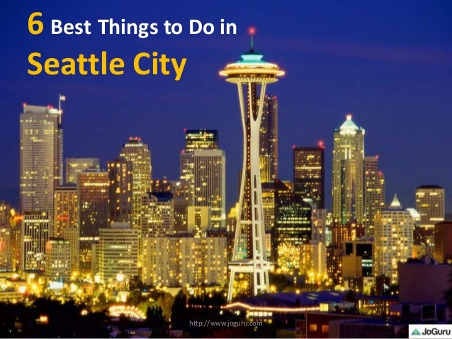 Permalink to Top 5 Things To Do In Seattle