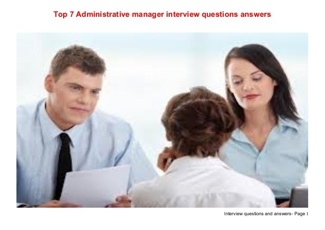 Top 7 administrative manager interview questions answers