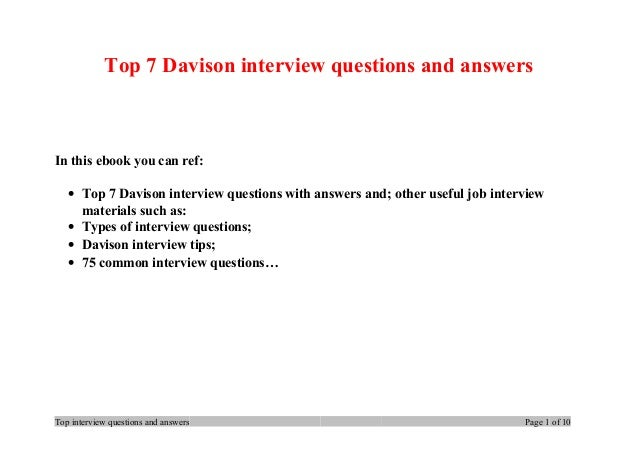 Top 7 Davison interview questions and answers In this ebook you can ref: • Top 7 Davison interview questions with answers ...